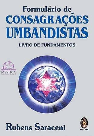 FORMULÁRIO DE CONSAGRAÇÕES UMBANDISTAS-Livro de Fundamentos