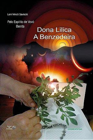 Dona Lilica - A BENZEDEIRA