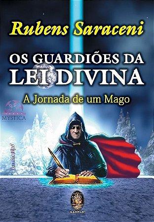 OS GUARDIÕES DA LEI DIVINA - A Jornada de um Mago