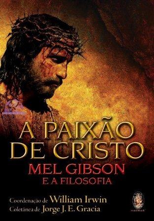 A PAIXÃO DE CRISTO E A FILOSOFIA