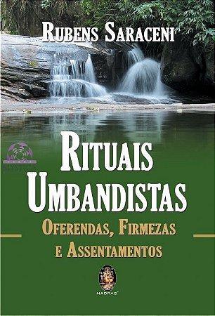 RITUAIS UMBANDISTAS - Oferendas, Firmezas e Assentamentos