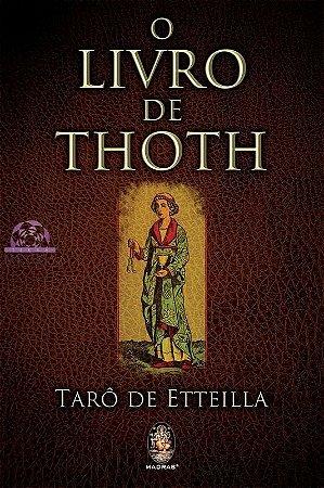 O LIVRO DE THOTH - Tarô de Etteilla