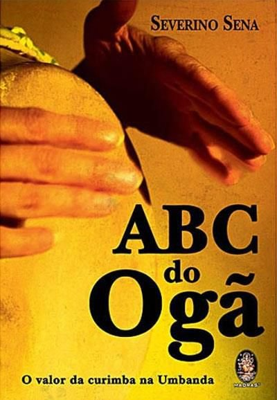 ABC DO OGÃ - O Valor da Curimba na Umbanda