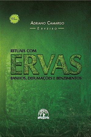 RITUAIS COM ERVAS  - 6ª Edição