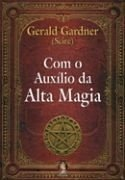 COM AUXÍLIO DA ALTA MAGIA