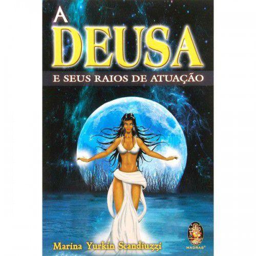 DEUSA E SEUS RAIOS DE ATUAÇÃO, A