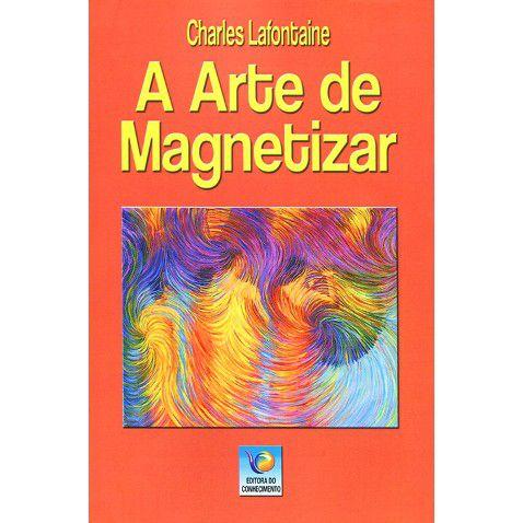 A ARTE DE MAGNETIZAR