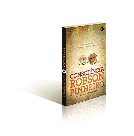 CONSCIÊNCIA :: Robson Pinheiro