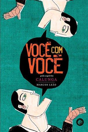 VOCÊ COM VOCÊ :: Marcos Leão