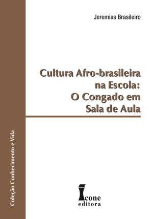 CULTURA AFRO BRASILEIRA NA ESCOLA