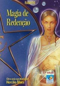 MAGIA DE REDENÇÃO :: Hercílio Maes