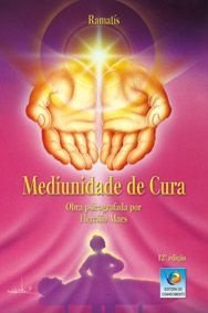 MEDIUNIDADE DE CURA :: Hercílio Maes