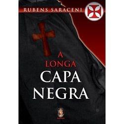 LONGA CAPA NEGRA, A :: Rubens Saraceni