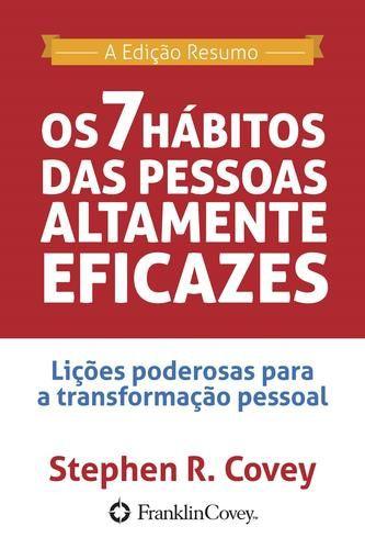 OS 7 HÁBITOS DAS PESSOAS ALTAMENTE EFICAZES - BOLSO