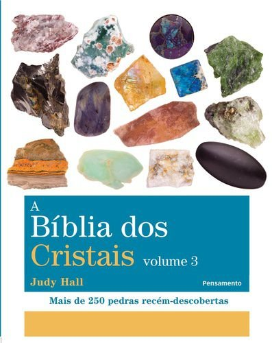 A BIBLIA DOS CRISTAIS - VOL.03