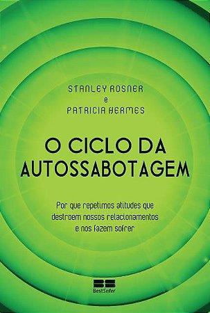 O CICLO DA AUTO-SABOTAGEM