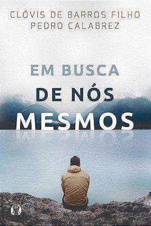 EM BUSCA DE NÓS MESMOS