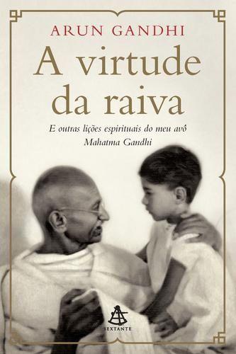 A VIRTUDE DA RAIVA