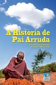 A HISTÓRIA DE PAI ARRUDA