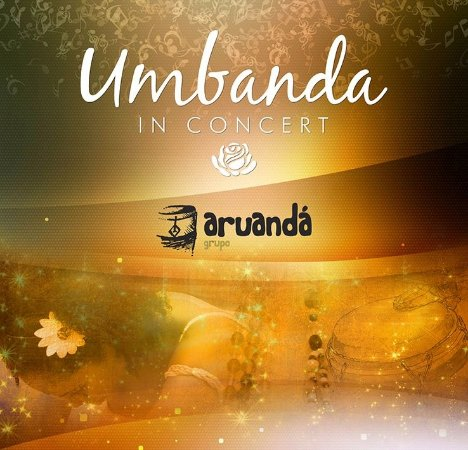 CD UMBANDA in CONCERT :: Grupo Aruandá :: LANÇAMENTO ICA