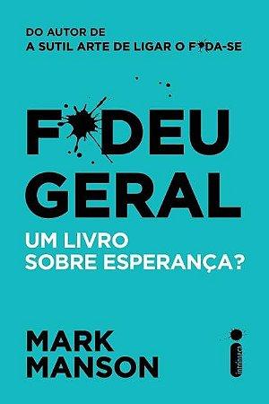 F*DEU GERAL - Um livro sobre esperança?