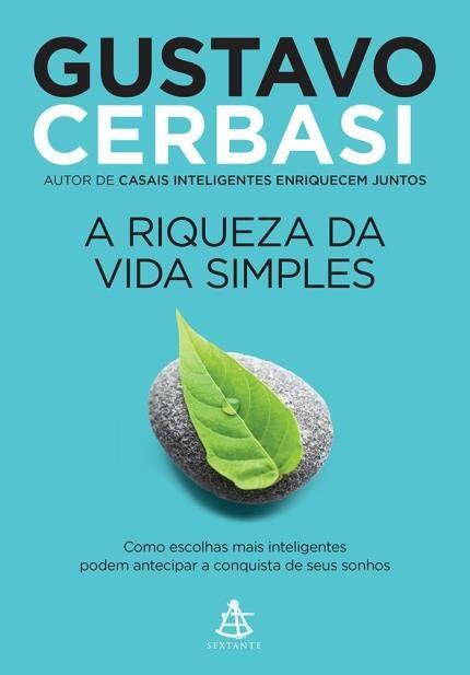 A RIQUEZA DA VIDA SIMPLES