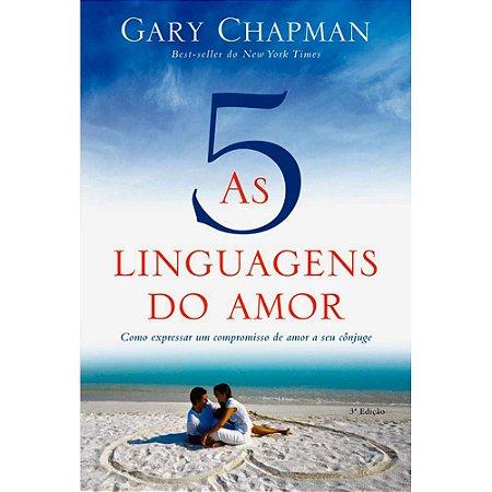 AS 5 LINGUAGENS DO AMOR