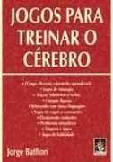 JOGOS PARA TREINAR O CÉREBRO