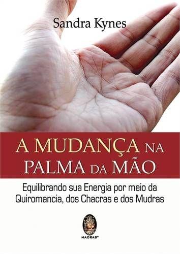 A MUDANÇA NA PALMA DA MÃO