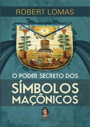 O PODER SECRETO DOS SÍMBOLOS MAÇÔNICOS