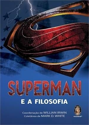 SUPERMAN E A FILOSOFIA