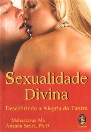 SEXUALIDADE DIVINA I Descobrindo a Alegria do Tantra