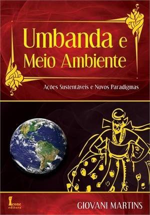 UMBANDA E O MEIO AMBIENTE