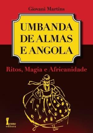 UMBANDA DE ALMAS E ANGOLA