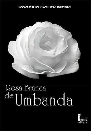 ROSA BRANCA DE UMBANDA
