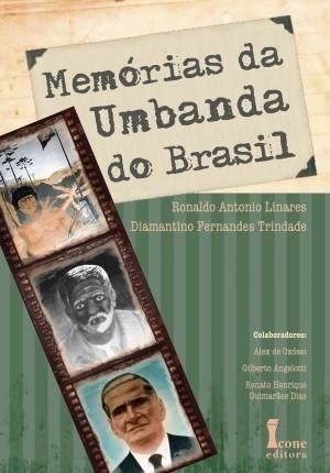 MEMORIAS DA UMBANDA DO BRASIL