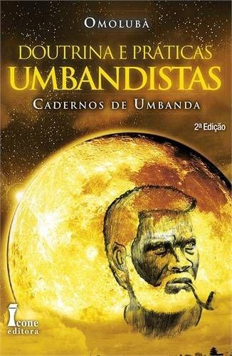 DOUTRINA E PRATICAS UMBANDISTA-3ª Ed.