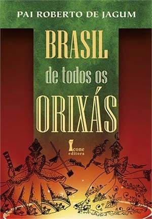 BRASIL DE TODOS OS ORIXÁS