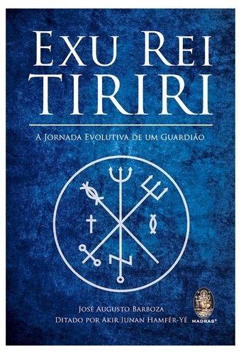 EXU REI TIRIRI - José Augusto Barboza