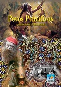 Povos Primitivos e Manifestações Paranormais
