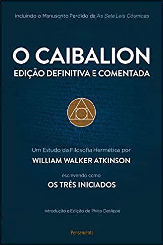 CAIBALION - EDIÇÃO DEFINITIVA E COMENTADA