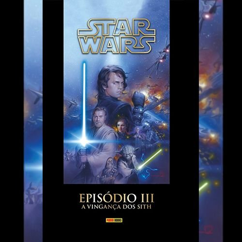 Star Wars - Episódio III - A Vingança dos Sith