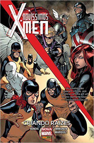 Novíssimos X-Men: Criando Raízes
