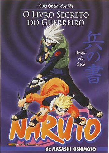 Livro - Naruto: O Livro Secreto dos Guerreiros - Guia Oficial dos Fãs