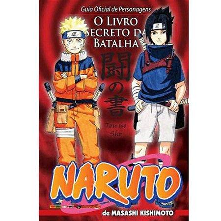 Naruto. Guia Oficial de Personagens - O Livro Secreto da Batalha