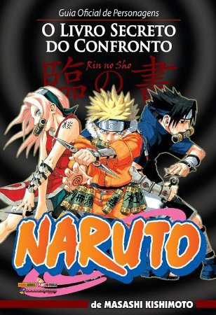 Naruto. Guia Oficial de Personagens - O Livro Secreto do Confronto