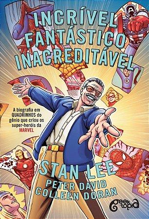 Incrível, Fantástico, Inacreditável - A Biografia De Stan Lee