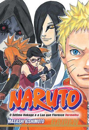 Naruto Gaiden: O Sétimo Hokage E A Lua Que Floresce Vermelha