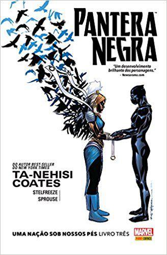 Pantera Negra - Uma Nação Sob Nossos Pés Livro Três