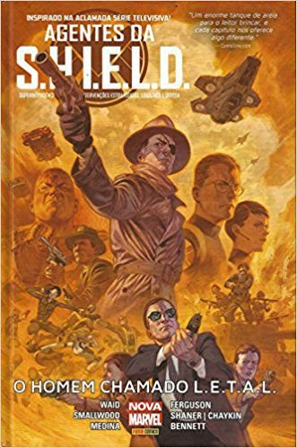 Agentes Da Shield - O Homem Chamado Letal